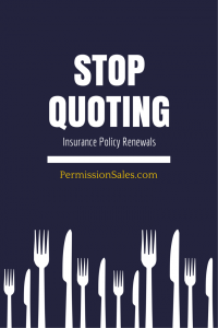 Stop Quoting Insurance Policy Renewals