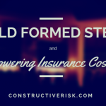 Cold Formed Steel Design and Lowering Insurance Costs